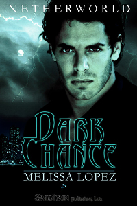 Dark Chance by Melissa Lopez